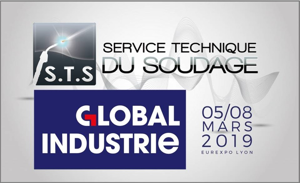 VOTRE DISTRIBUTEUR STS DU 5 AU 8 MARS 2019 SUR LE SALON GLOBAL INDUSTRIE